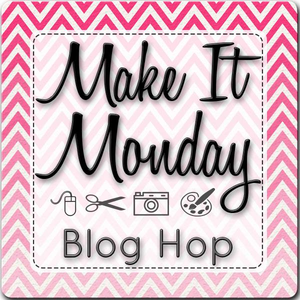 Make It Monday blog hop graphic