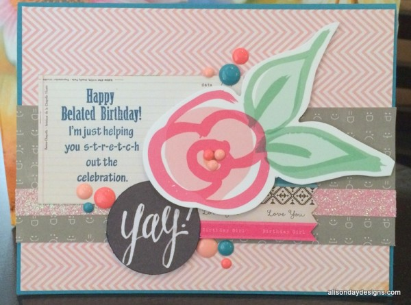 Happy Belated Birthday card by Alison Day Designs