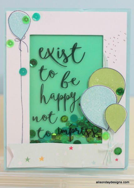 Exist to be Happy shaker card by Alison Day Designs