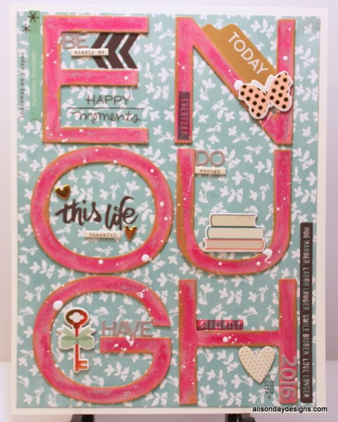Enough my OLW for 2016 by Alison Day Designs