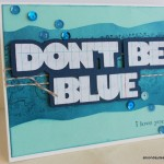Don't Be Blue – a Non-Traditional Valentine's Card