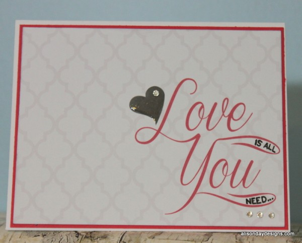 Love Is All You Need Card by Alison Day Designs