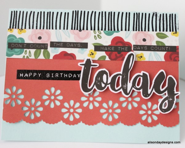Happy Birthday Today card by Alison Day Designs