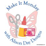 Make it Monday with Alison Day Designs2.png