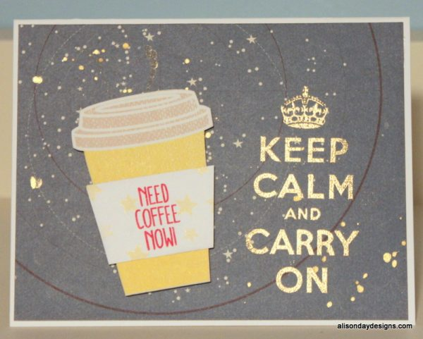 Keep Calm Need Coffee Now by Alison Day Designs