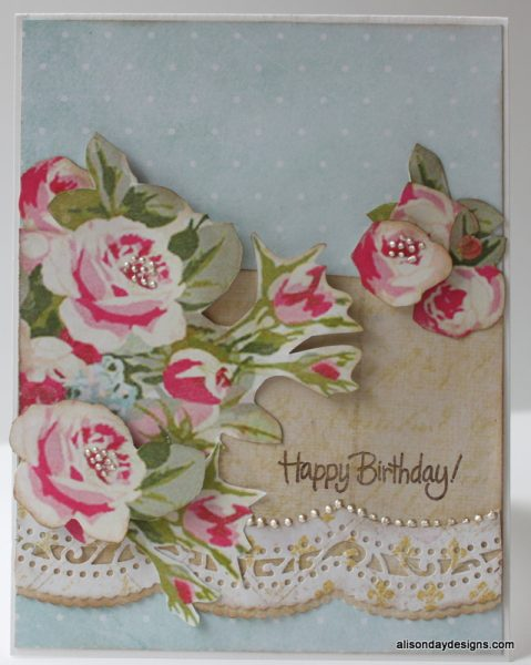 Card 1 Happy Birthday With Fussy Cut Roses